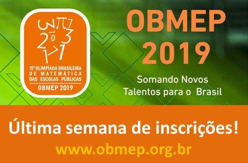15ª Olimpíada Brasileira de Matemática das Escolas Públicas – OBMEP  está na última semana para inscrições
